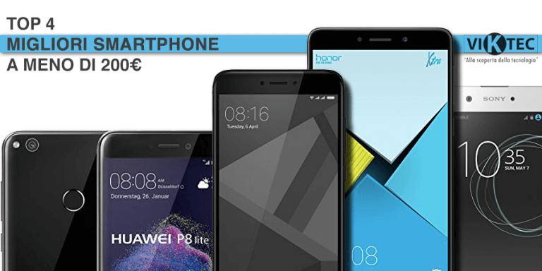 Migliore Smartphone a meno di 200 Euro  Ecco i top 4 del 2018